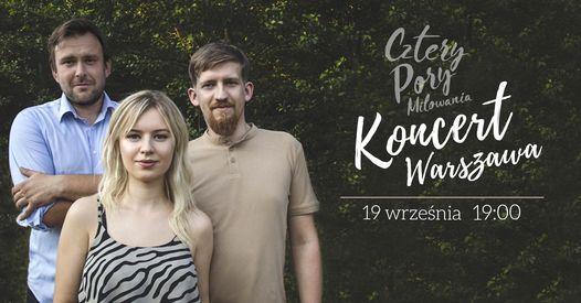 Koncert - Cztery Pory Mi\u0142owania w Warszawie