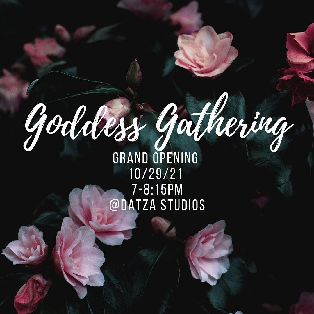 Goddess Gathering- Seattle Grand Opening