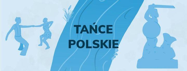Ta\u0144ce nad Wis\u0142\u0105 2021: TA\u0143CE POLSKIE