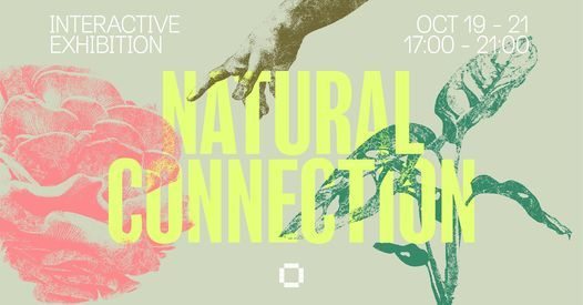 Natural Connection at Culture Box