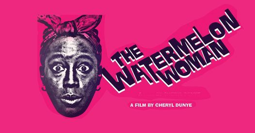 CT Cinematic: The Watermelon Woman