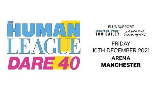 The Human League Live In Manchester - Dare 40 Tour