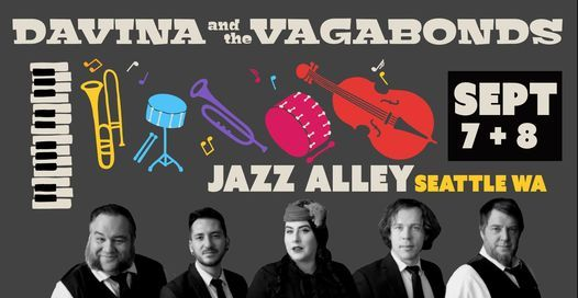 Davina and The Vagabonds Coming To Jazz Alley Seattle! 2 nights