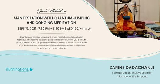 Onsite Meditation: Manifestation With Quantum Jumping And Gonging Meditation With Zarine