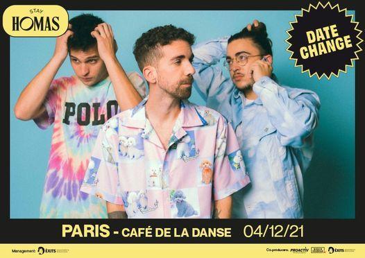 Nouvelle date - Stay Homas - Caf\u00e9 de la Danse Paris - 4\/12\/2021