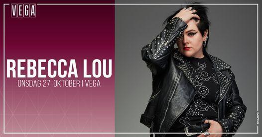 Rebecca Lou - VEGA