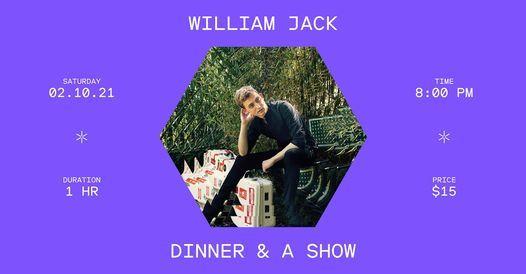 William Jack Dinner & A Show