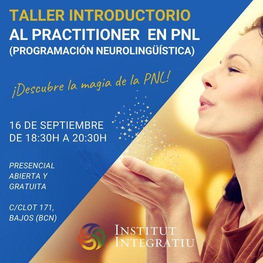 Taller introductorio al Practitioner en PNL (actividad abierta y gratuita).