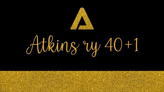 Atkins ry:n 40+1. vuosijuhlta \/ Atkins ry 40th + 1 annual gala