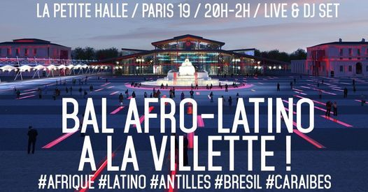 Bal Afro-Latino \u00e0 La Villette !