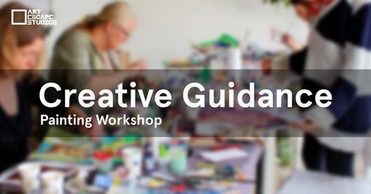 Creative Guidance \/ Painting Workshop