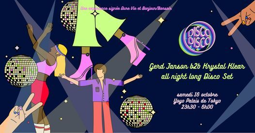 OPENING DISCO DISCO \u2726 Gerd Janson B2B Krystal Klear all night long