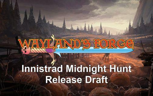 Innistrad: Midnight Hunt Release Draft