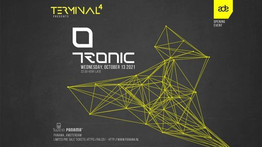Terminal 4 presents Tronic ADE