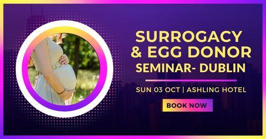 Surrogacy & Donor Seminar- Dublin