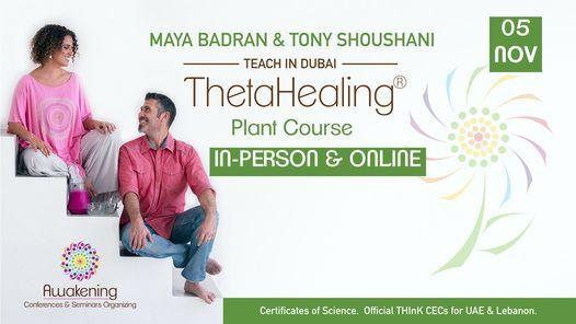 ThetaHealing\u00ae Plant Class - Dubai 2021 - Maya