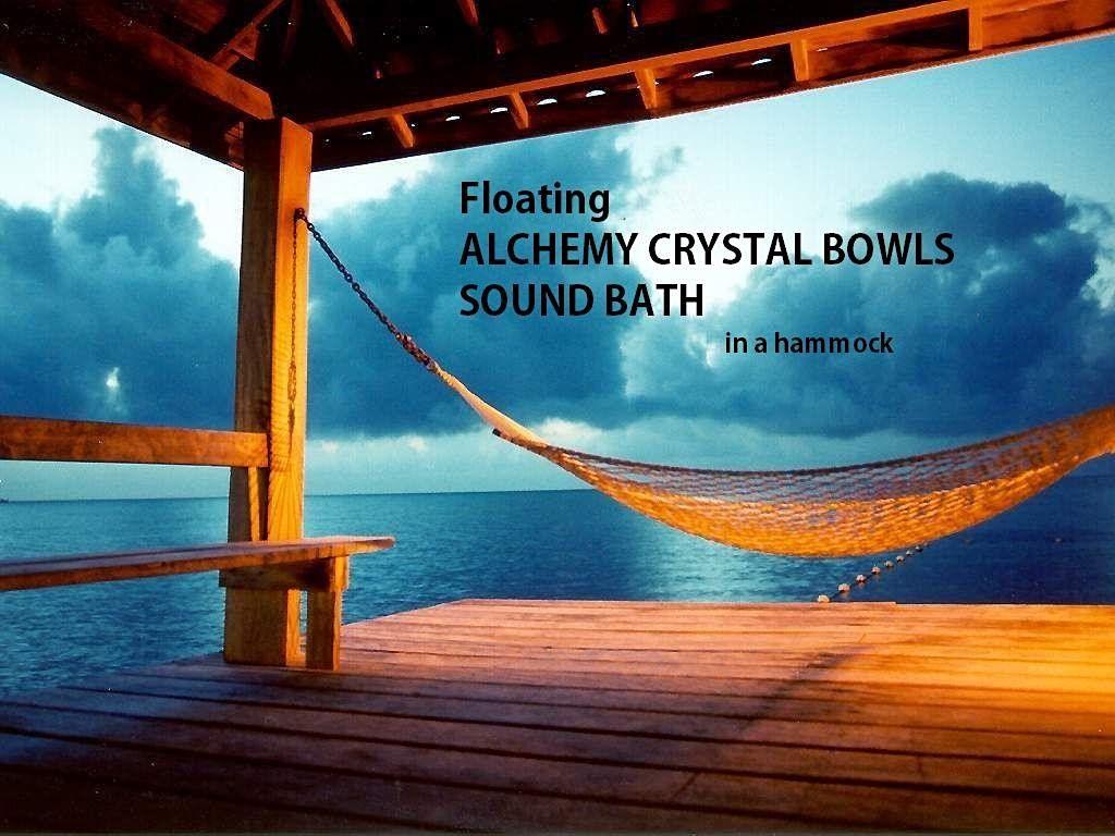 Floating ALCHEMY CRYSTAL BOWLS SOUND BATH in a hammock
