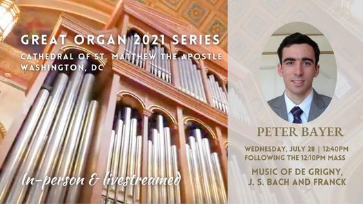 Organ Recital by Peter Bayer