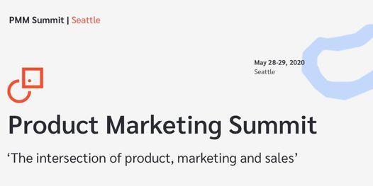 Product Marketing Summit   Seattle