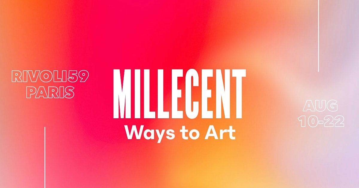 Millecent ways to art