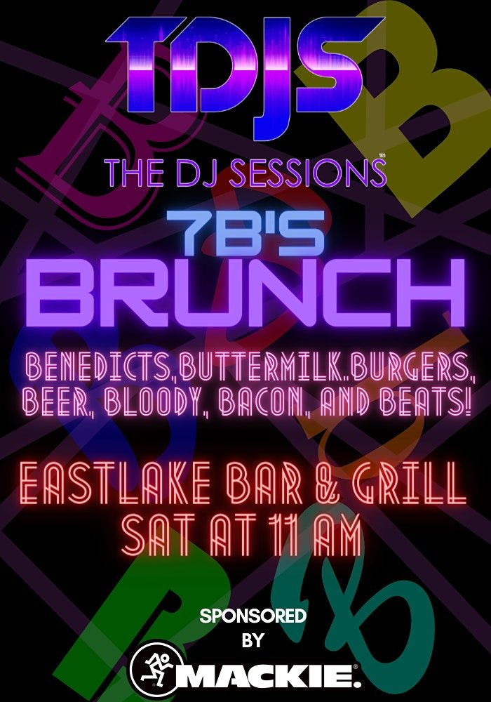 7B's Brunch Series by The DJ Sessions and Queen Anne Beer Hall