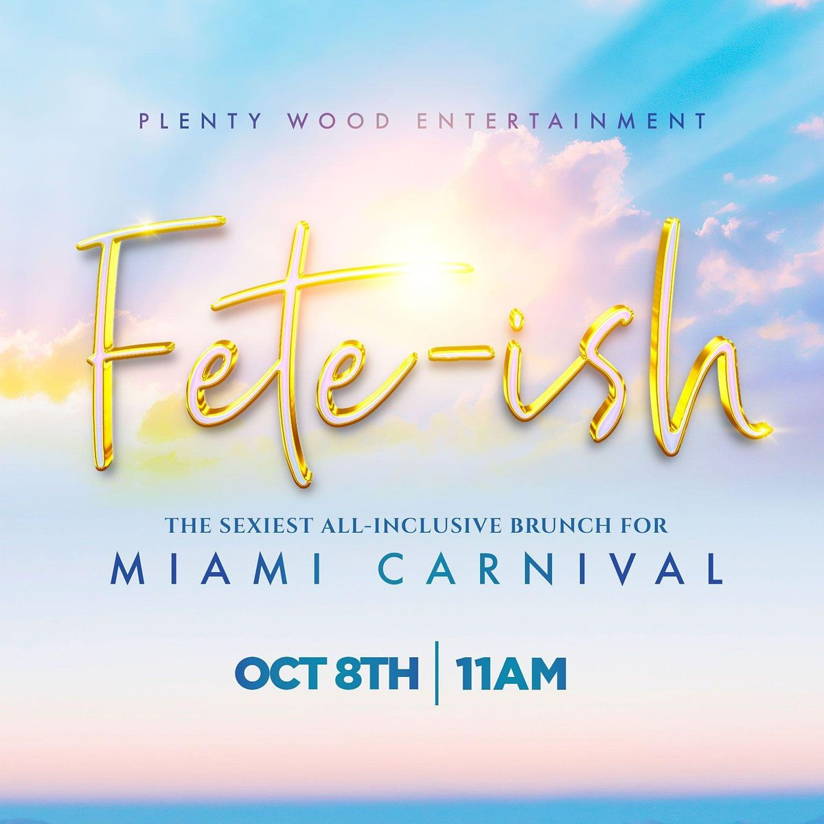 Fete-ish (The Sexiest All Inclusive Brunch for Miami Carnival)