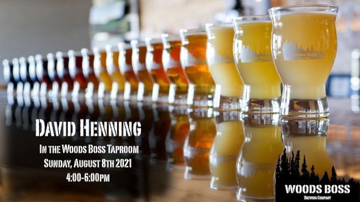 David Henning In The Woods Boss Taproom