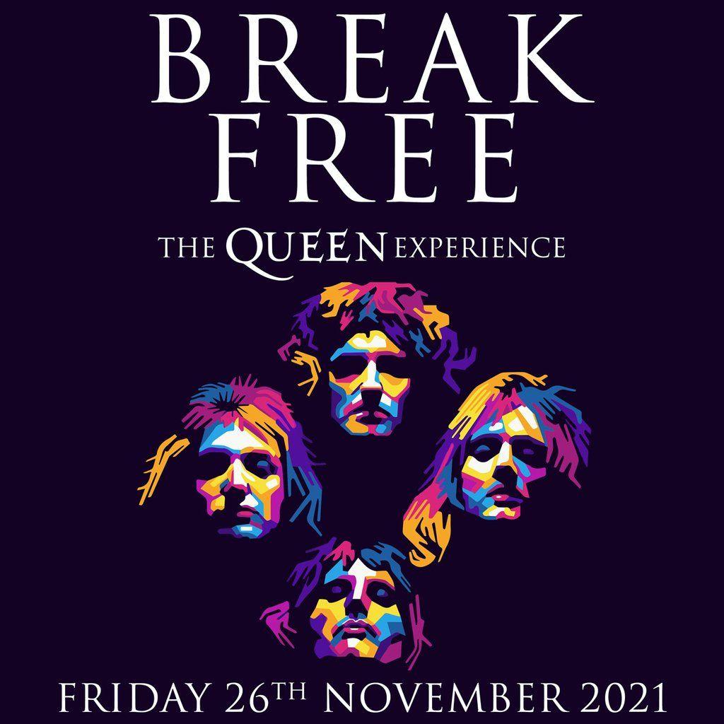 Break Free-The QUEEN Experience