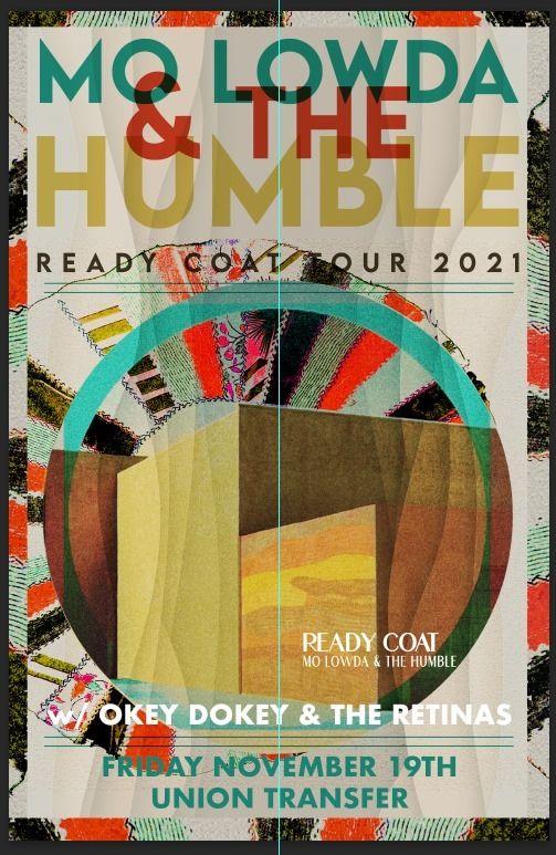 Mo Lowda & The Humble \/ Okey Dokey \/ The Retinas at Union Transfer - Philadelphia 11\/19