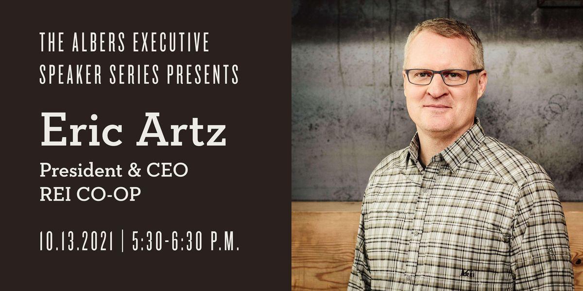 The Albers Executive Speaker Series Presents: Eric Artz