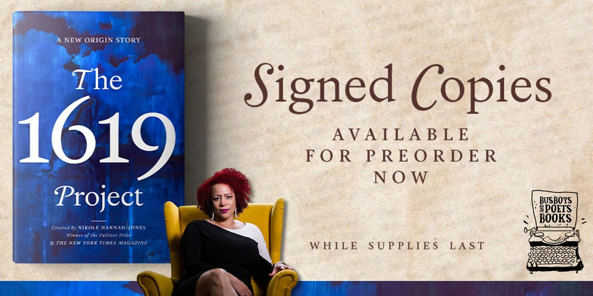 Busboys and Poets Books Presents THE 1619 PROJECT  Pre-Order Sale