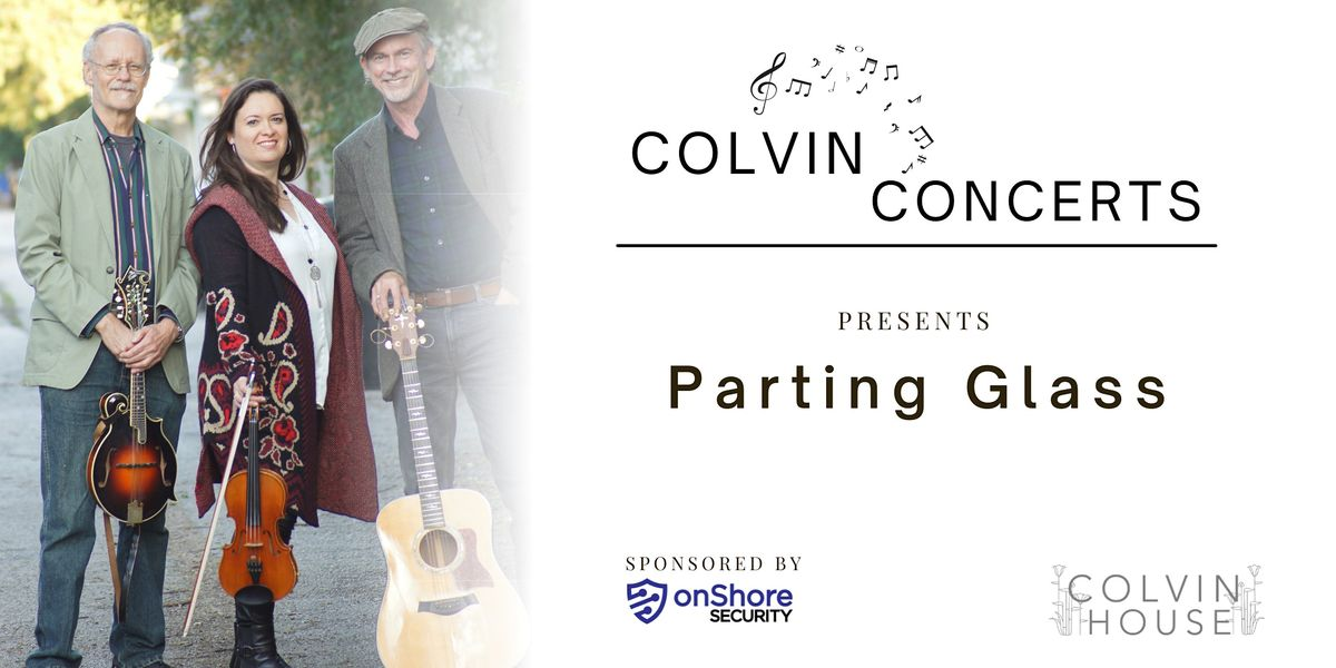Colvin Concerts: Parting Glass