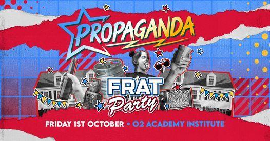 Propaganda Birmingham - Frat Party!