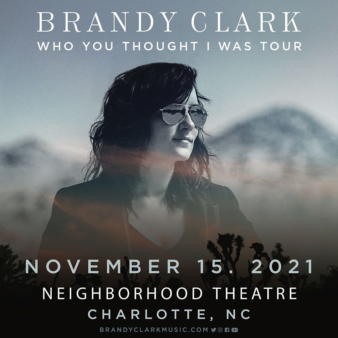 BRANDY CLARK - Who You Thought I Was Tour