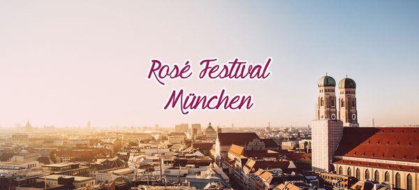 M\u00fcnchen Ros\u00e9 Weinfest 2021