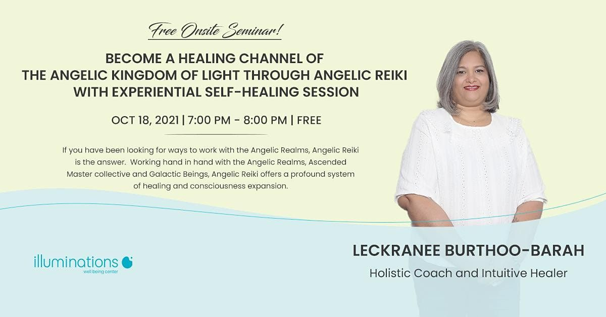 Become A Healing Channel Of The Angelic Kingdom Of Light