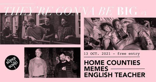 They're Gonna Be Big: Home Counties \u2022 Memes \u2022 English Teacher