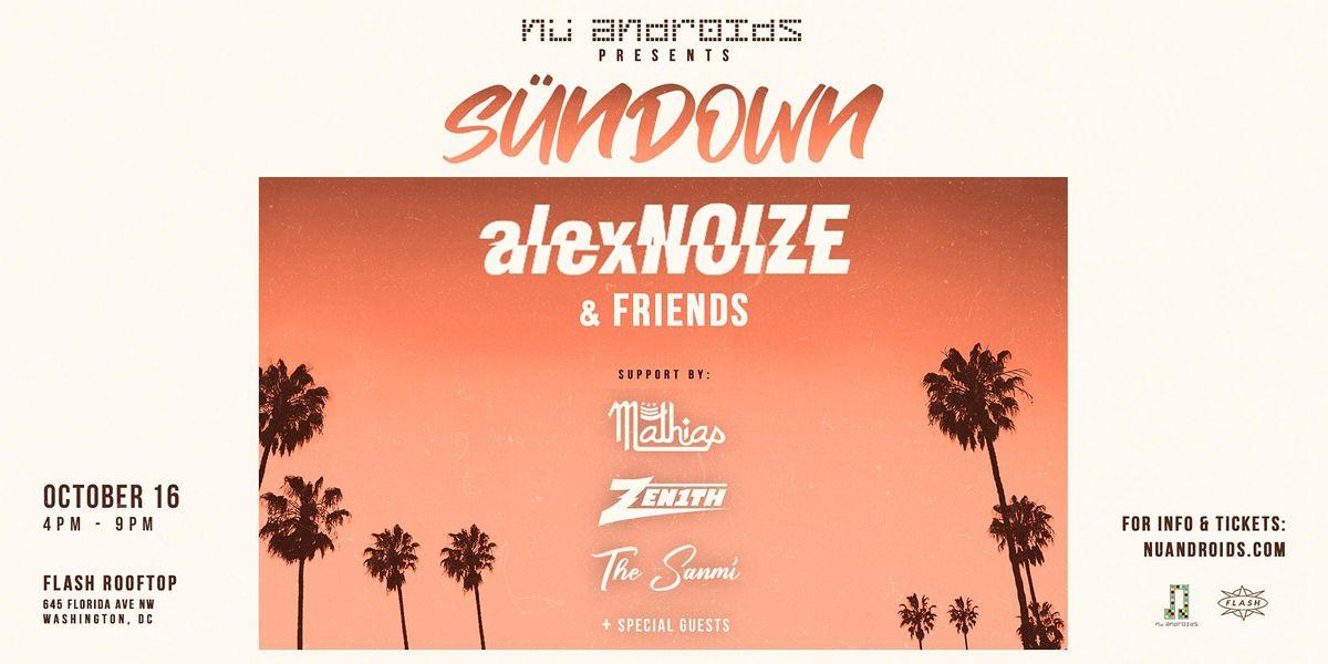 N\u00fc Androids Presents: Alex Noize & Friends (21+)