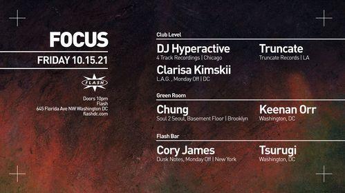 FOCUS: DJ Hyperactive - Truncate - Clarisa Kimskii - Chung (Soul