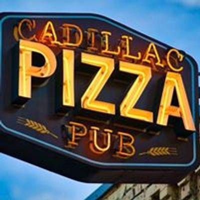 Cadillac Pizza Pub