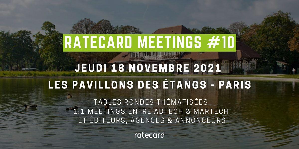 Ratecard Meetings #10   18\/11\/21   Les Pavillons des Etangs - Paris