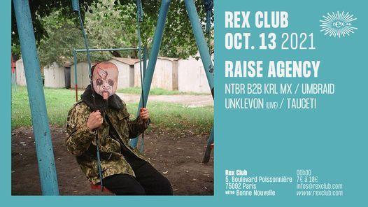 Raise Agency: NTBR b2b KRL MX, UMBRAID, UNKLEVON Live, TAUCETI