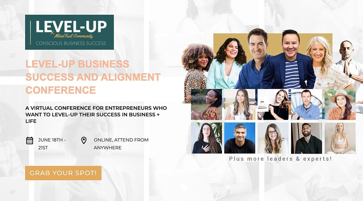 LEVEL-UP Business Success And Alignment Conference [Online Conference]