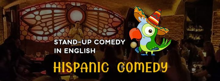 HISPANIC COMEDY \u2022 Stand Up Comedy in English