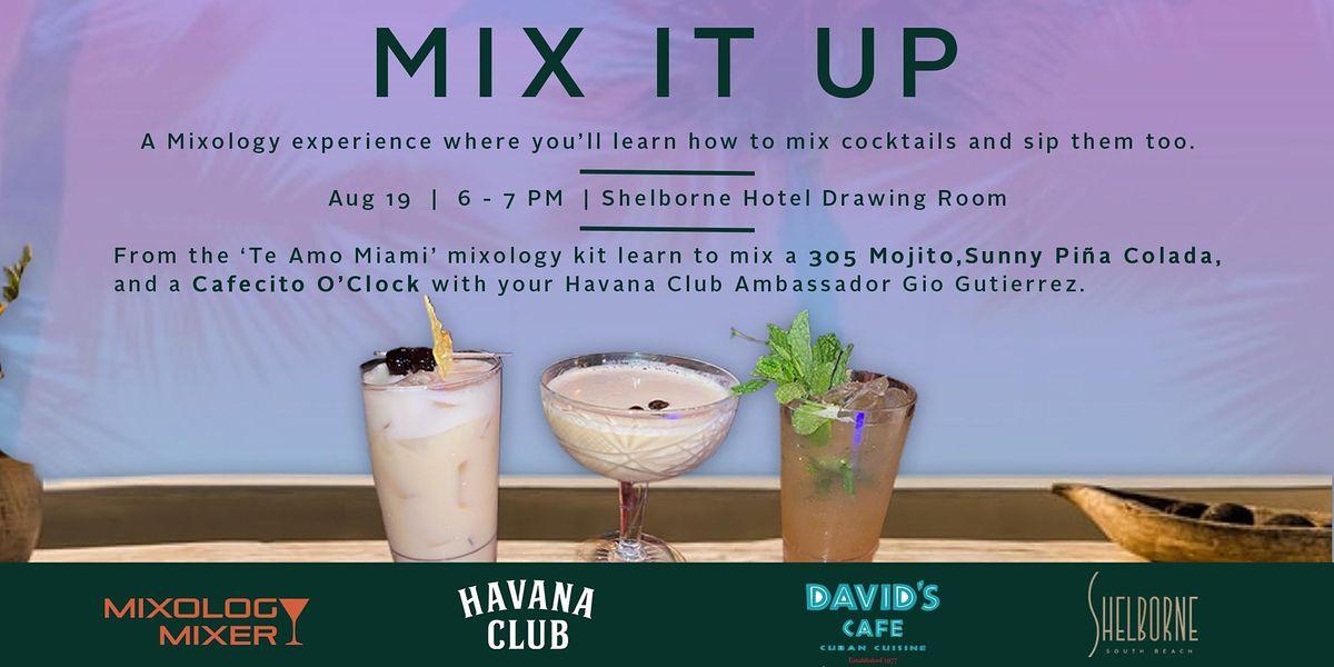 Mixology Mixer x Havana Club Tasting Class at the Shelborne