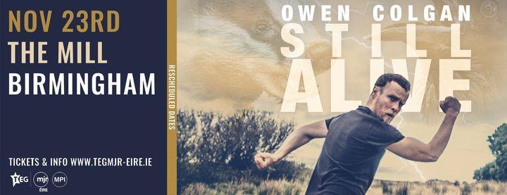 Owen Colgan's 'Still Alive' at The Mill | Birmingham