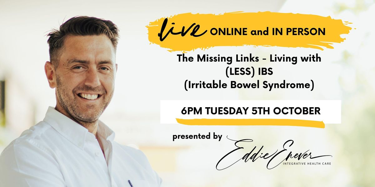 The Missing Links - Exploring Life With LESS Irritable Bowel Syndrome (IBS)