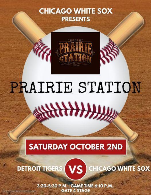 Prairie Station Live at Chicago White Sox