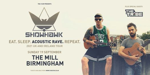 The ShowHawk Duo + The Tribe at The Mill   Birmingham