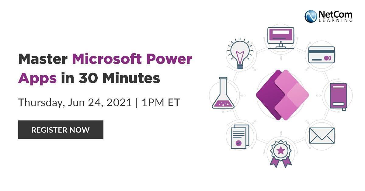 Webinar - Master Microsoft Power Apps in 30 Minutes
